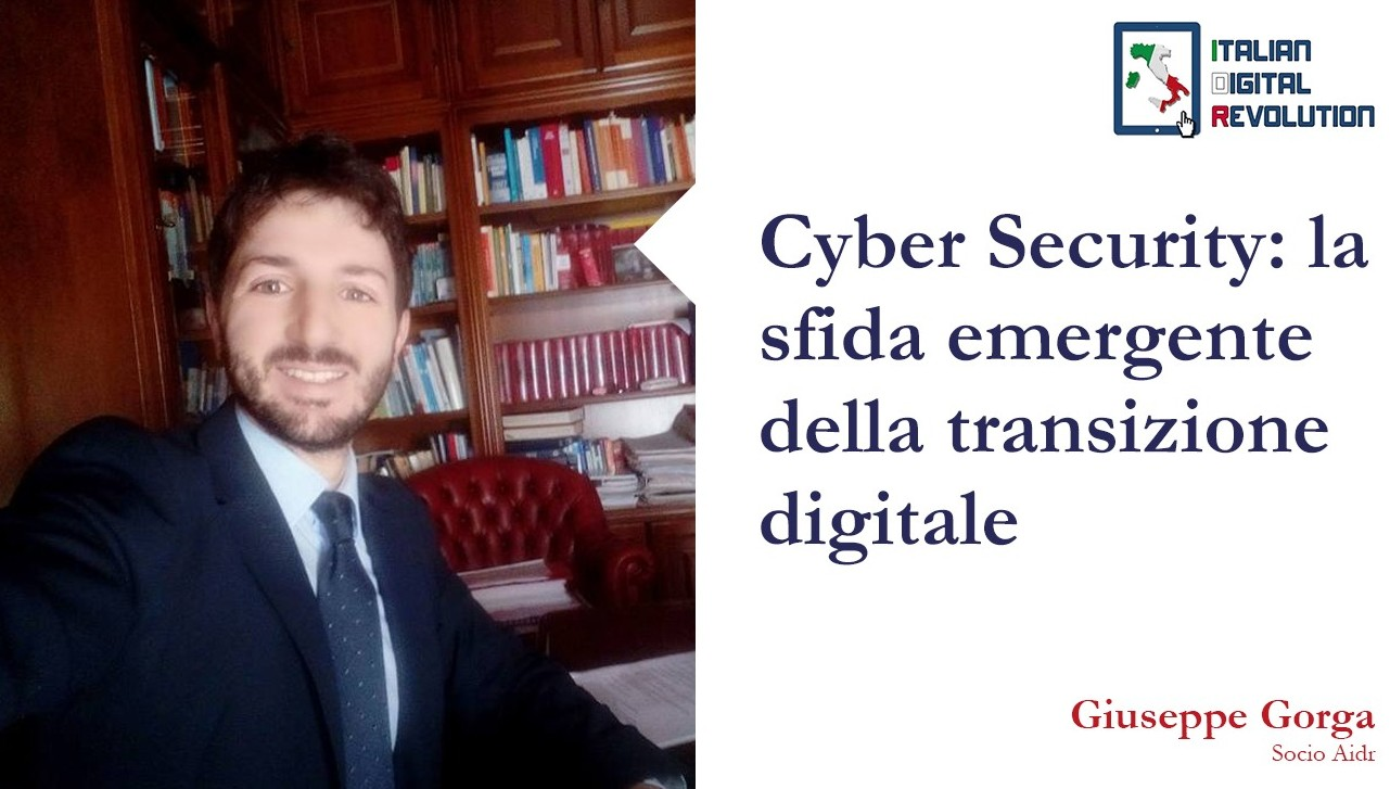 Cyber Security: la sfida emergente della transizione digitale