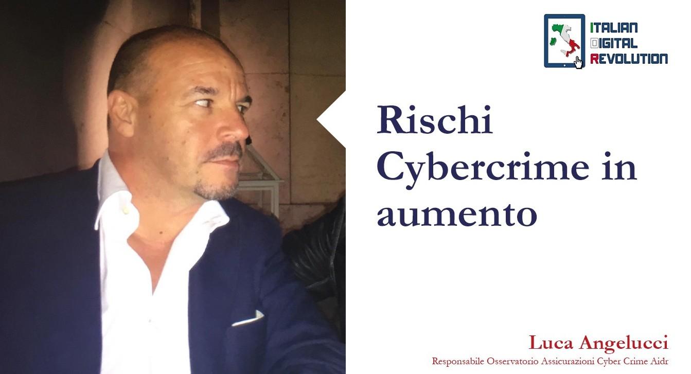 Rischi Cybercrime in aumento